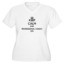Keep Calm and Professional Coach Plus Size T-Shirt