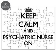 Keep Calm and Psychiatric Nurse ON Puzzle