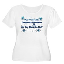 Top 10 Pregnancy Comments T-Shirt