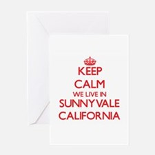 Keep calm we live in Sunnyvale Cali Greeting Cards