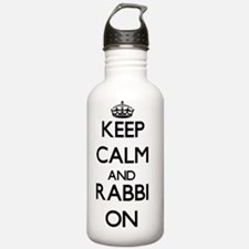 Keep Calm and Rabbi ON Water Bottle