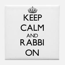 Keep Calm and Rabbi ON Tile Coaster