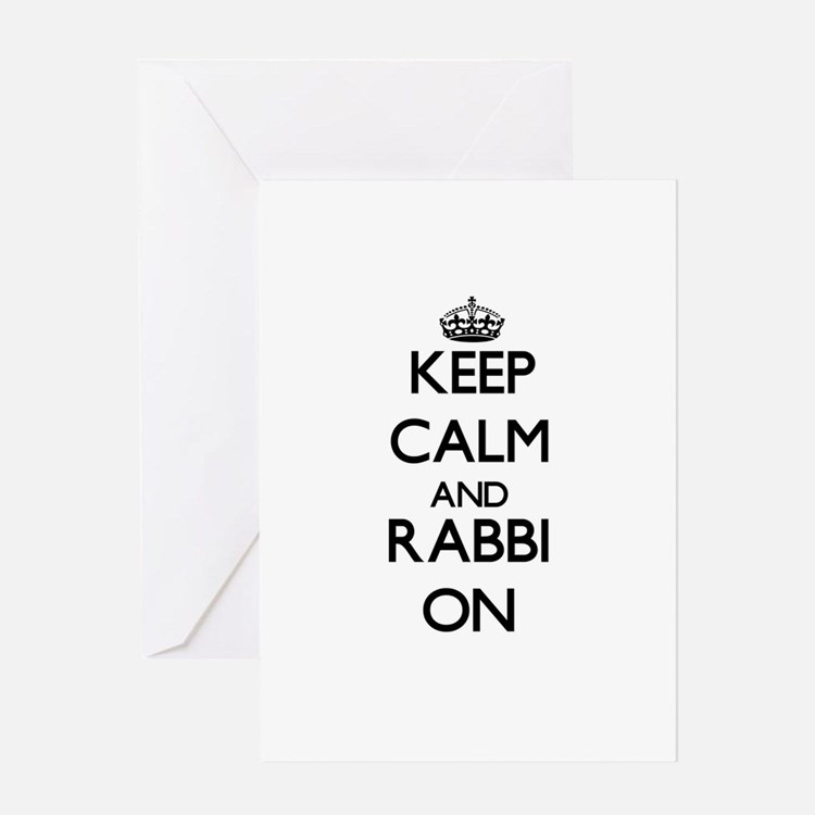 Keep Calm and Rabbi ON Greeting Cards