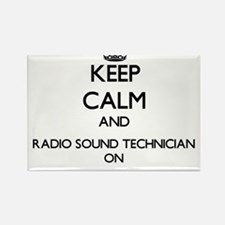 Keep Calm and Radio Sound Technician ON Magnets