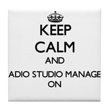 Keep Calm and Radio Studio Manager ON Tile Coaster