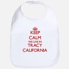 Keep calm we live in Tracy California Bib