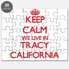 Keep calm we live in Tracy California Puzzle