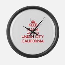 Keep calm we live in Union City C Large Wall Clock