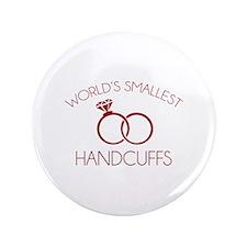 "World's Smallest Handcuffs 3.5"" Button"