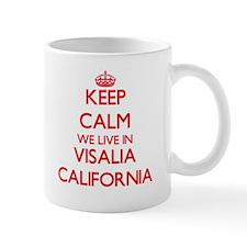 Keep calm we live in Visalia California Mugs
