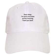 Dear Sleep Baseball Cap