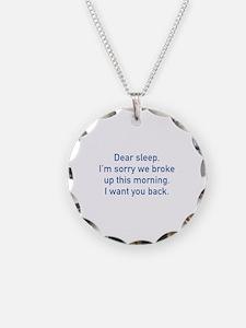 Dear Sleep Necklace