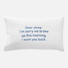 Dear Sleep Pillow Case