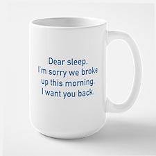 Dear Sleep Mug