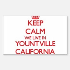 Keep calm we live in Yountville California Decal