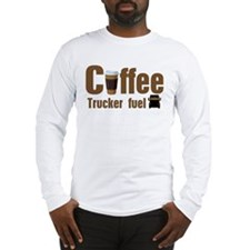 Coffee - Trucker Fuel Long Sleeve T-Shirt