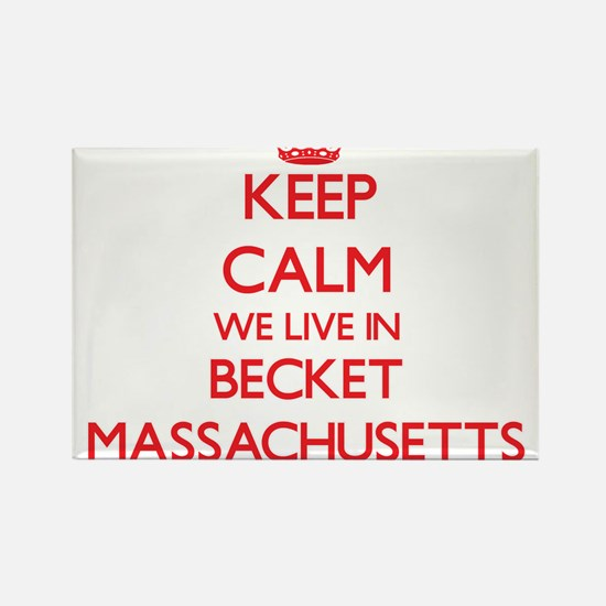 Keep calm we live in Becket Massachusetts Magnets