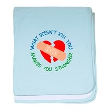 WHAT DOESNT KILL YOU baby blanket