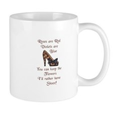 ID RATHER HAVE SHOES Mugs