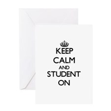 Keep Calm and Student ON Greeting Cards