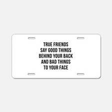 True Friends Aluminum License Plate