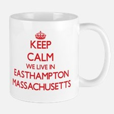 Keep calm we live in Easthampton Massachusett Mugs