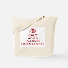 Keep calm we live in Fall River Massachus Tote Bag