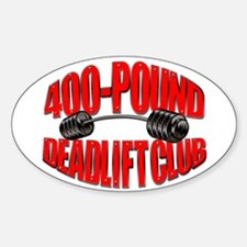 400-POUND DEADLIFT Oval Decal