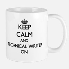 Keep Calm and Technical Writer ON Mugs