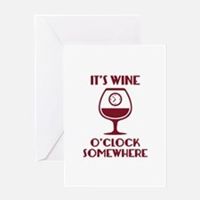 It's Wine O'Clock Somewhere Greeting Card