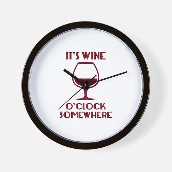 It's Wine O'Clock Somewhere Wall Clock