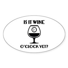 Is It Wine O'Clock Yet? Decal