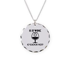 Is It Wine O'Clock Yet? Necklace
