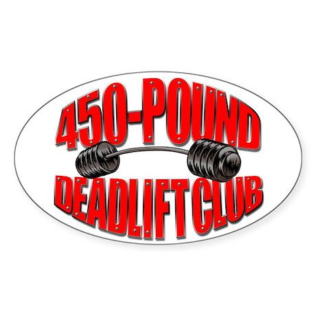 450-POUND DEADLIFT Oval Sticker
