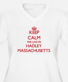 Keep calm we live in Hadley Mass Plus Size T-Shirt