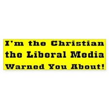 Christian & Liberal Media Bumper Car Sticker