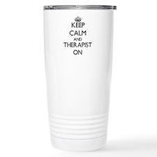 Keep Calm and Therapist Travel Mug