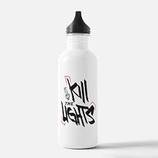 Kill the lights Water Bottle