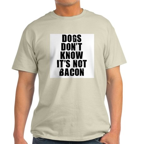 IT'S NOT BACON Light T-Shirt