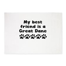 My Best Friend Is A Great Dane 5'x7'Area Rug
