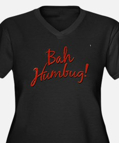 Bah, Humbug Women's Plus Size V-Neck Dark T-Shirt