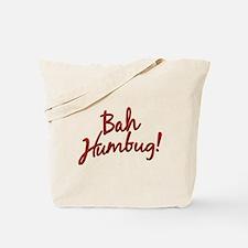 Bah, Humbug Tote Bag