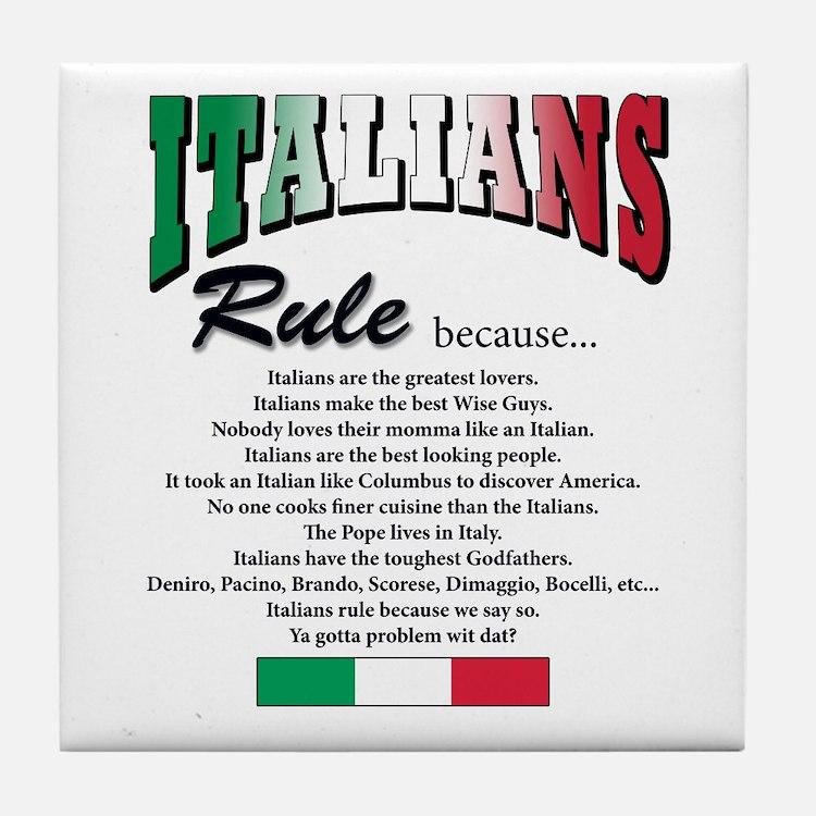 Italians Rules Tile Coaster