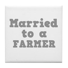 Married to a Farmer Tile Coaster