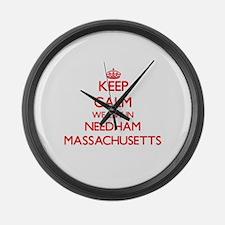 Keep calm we live in Needham Mass Large Wall Clock