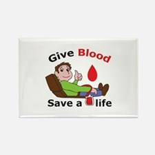 GIVE BLOOD SAVE LIFE Magnets