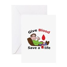GIVE BLOOD SAVE LIFE Greeting Cards
