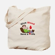 GIVE BLOOD SAVE LIFE Tote Bag