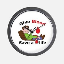 GIVE BLOOD SAVE LIFE Wall Clock