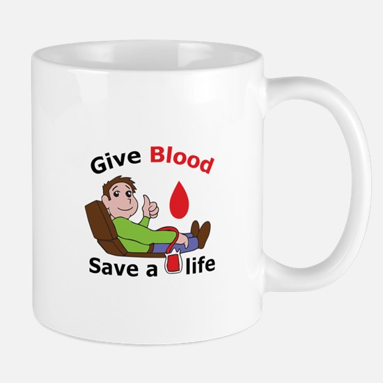GIVE BLOOD SAVE LIFE Mugs